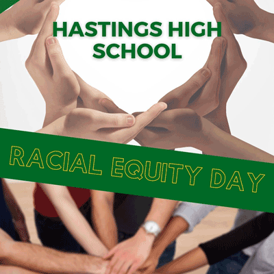 Hastings High School First Racial Equity Day